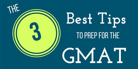 How To Prep For A Strategy Mba by The Three Best Tips To Prep For The Gmat Mba Admissions
