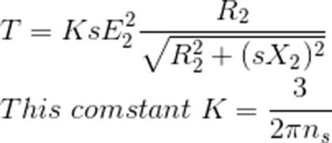 three phase induction motor torque equation torque equation of three phase induction motor