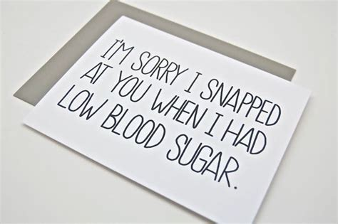 Has Low Blood Sugar by Apology Card I M Sorry Card Low Blood Sugar My