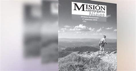 2016 misionero adventista 2do trimestre de adultos misi 243 n adventista ni 241 os 4to trimestre 2016 informe