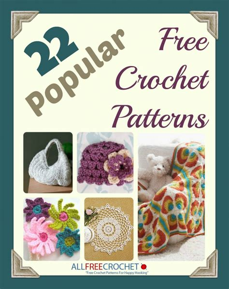 crochet pattern ebook free download 22 popular free crochet patterns allfreecrochet com