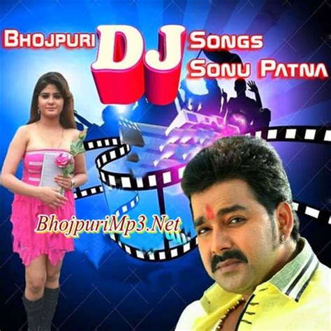 Bhojpuri dj songs 2016 mix by dj sonu patna mp3 songs free download