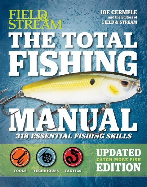 Pdf Total Fishing Manual Field by The Total Fishing Manual Revised Edition Book By Joe