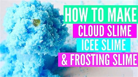 famous instagram slime recipes tutorials how to make how to make cloud icee and frosting slime how to make