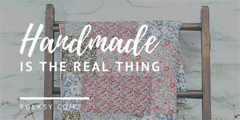 Why Buy Handmade - choose handmade the reasons why buying handmade is better