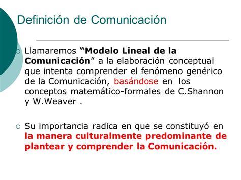 Definicion De Modelo Curricular Lineal Modelo Lineal De Shannon Y Weaver Ppt Descargar