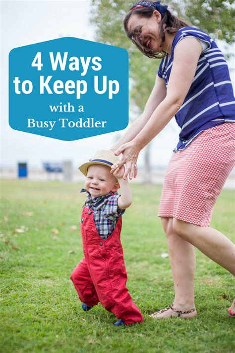 Finding Ways To Keep Up With Professionals by 4 Ways I Keep Up With My Busy Toddler Friday We Re In