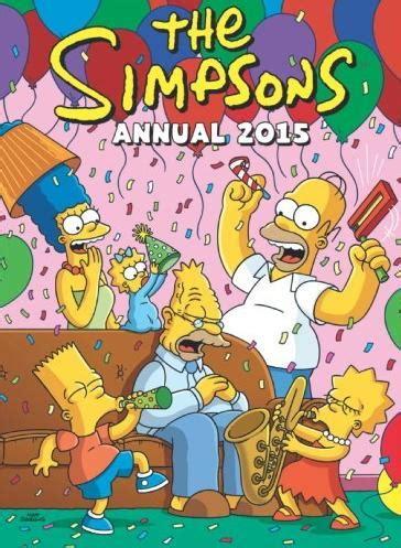 the simpsons annual titan books the simpsons annual 2015 matt groening