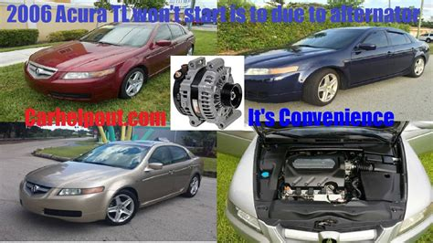 2006 acura tl alternator 2006 acura tl won t no start alternator problem