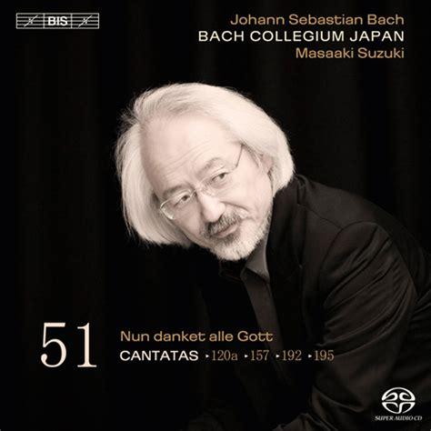 Bach Cantatas Suzuki Cantata Bwv 120a Details Discography Part 1 Complete
