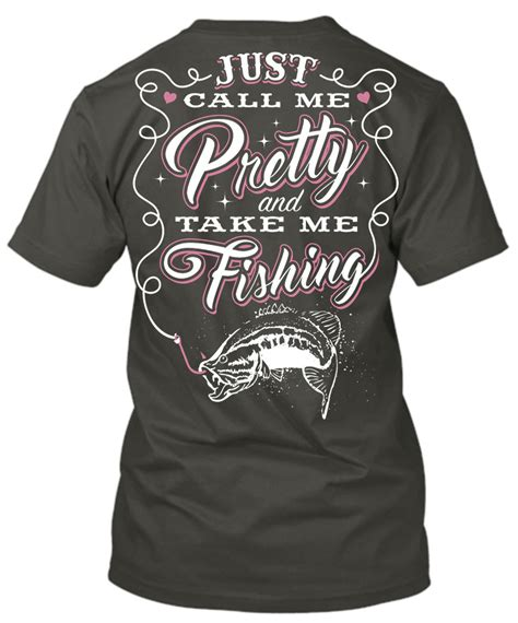 Country Shirts T Shirt Just Call Me Pretty And Take Me Fishing N