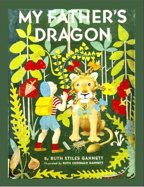 libro my fathers dragon my father s dragon a junior novel book by ruth stiles gannett ruth chrisman gannett nook