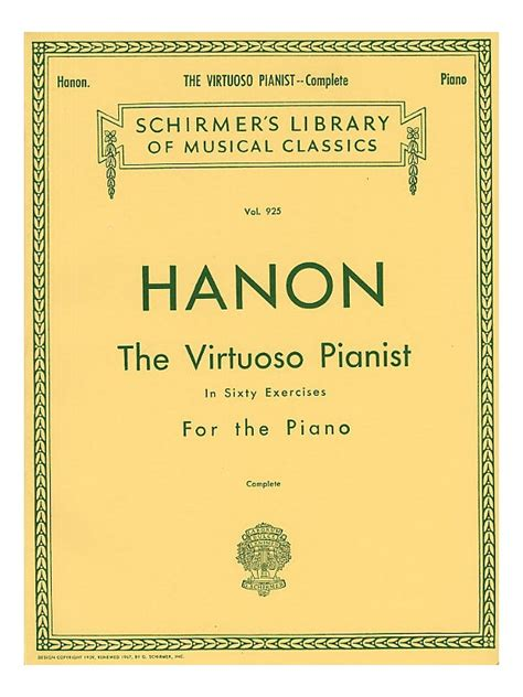 charles hanon the virtuoso pianist in sixty exercises for the piano complete piano