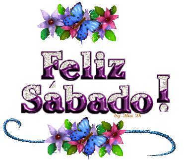 feliz sábado imagenes hi5 feliz sabado imagenes feliz sabado comentarios c 243 digos
