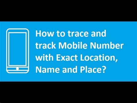Free Cell Phone Number Location Tracker How To Track Cell Phone Mobile Number Location For Free