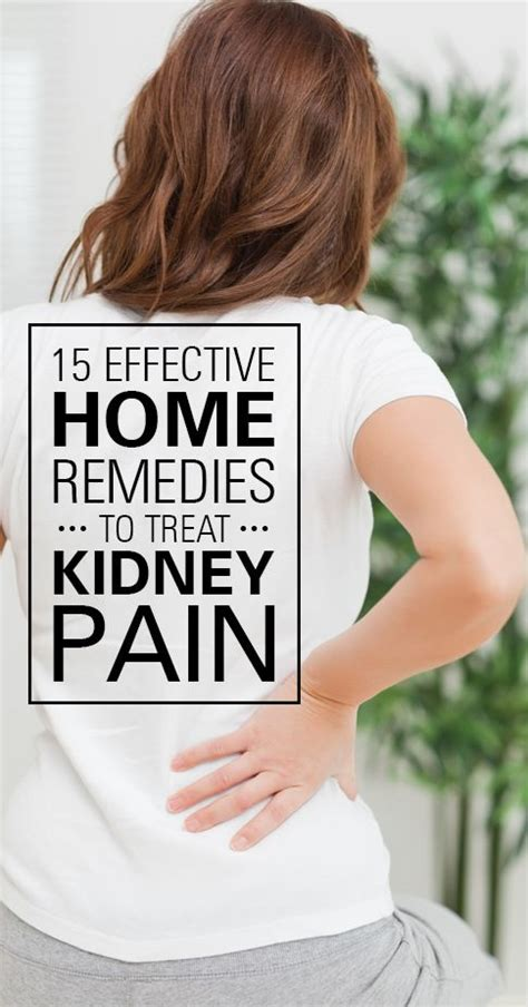 the kidney stone symptoms in women 15 effective home remedies to treat kidney pain kidney