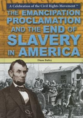 libro ending slavery how we the emancipation proclamation and the end of slavery in