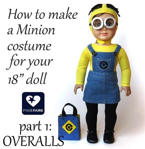 How To Make American Doll Stuff Out Of Paper - make minion overalls for 18 quot dolls free tutorial on