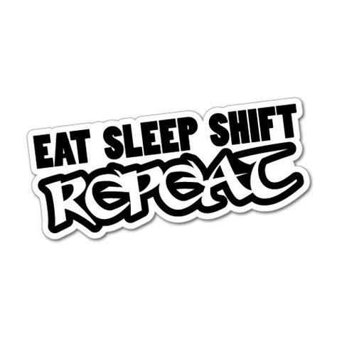 Sticker Jdm Eat Sleep eat sleep shift repeat sticker decal jdm car drift vinyl