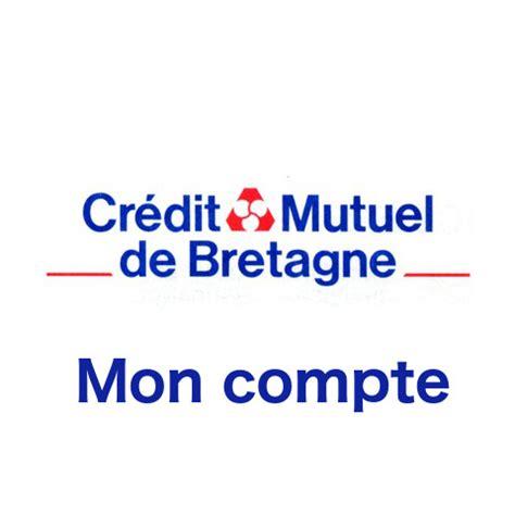 Comptoir Métallurgique De Bretagne by Www Cmb Fr Mon Compte En Ligne Cmb Cr 233 Dit Mutuel De Bretagne