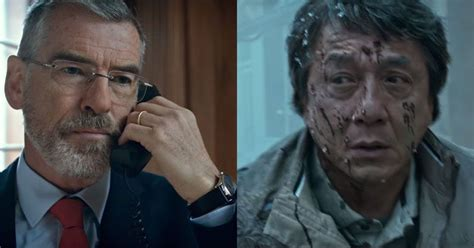 The Foreigner Brosnan Jackie Chan Trailer Of The Foreigner Starring Jackie Chan And