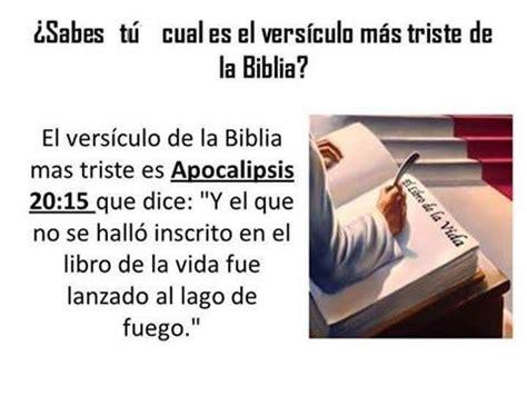 libro la vida iba en 191 sabes t 250 cual es el vers 237 culo mas triste de la biblia apoc 20 15 y el que no se hall 243 inscrito