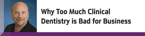 Mba Is Or Bad by Howard Speaks Why Much Clinical Dentistry Is Bad For