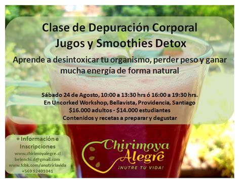 Uncorked Detox by Chirimoya Alegre Clase De Depuraci 243 N Corporal Jugos Y