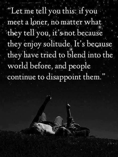 what does it mean when they try to put an iv in me and loners dont enjoy solitude they are just tired of people