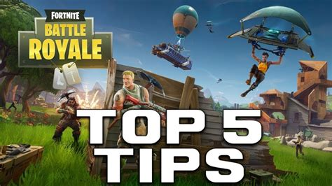 fortnite tips reddit top 5 tips for battle royale fortnite information k