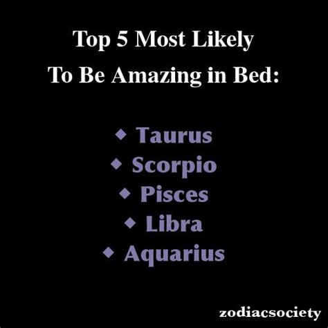 zodiac signs top 5 most likely to be amazing in bed