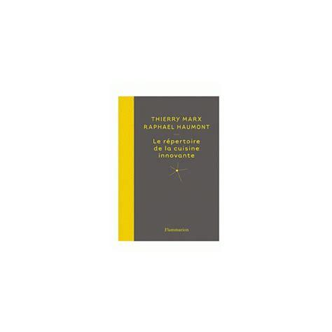 repertoire de la cuisine le repertoire de la cuisine innovante librairie gourmande