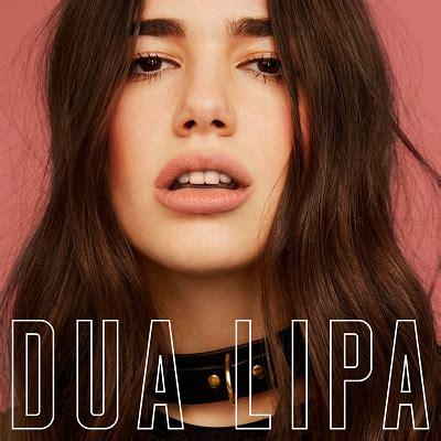 dua lipa tracklist dua lipa svela la tracklist dell album di debutto