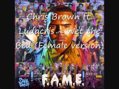 wet the bed mp3 5 86 mb chris brown ft ludacris wet the bed female