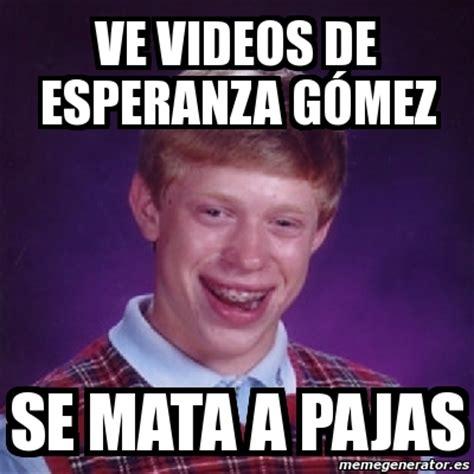 Videos Memes - meme bad luck brian ve videos de esperanza g 243 mez se mata