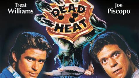 Dead Heat dead heat 1988 treat williams joe piscopo killcount