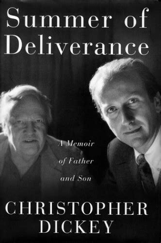 Summer of Deliverance: a Memoir of Father and Son By Chris