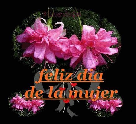 imagenes feliz dia a todas las mujeres imagenes del dia de la mujer para todas mis amigas del