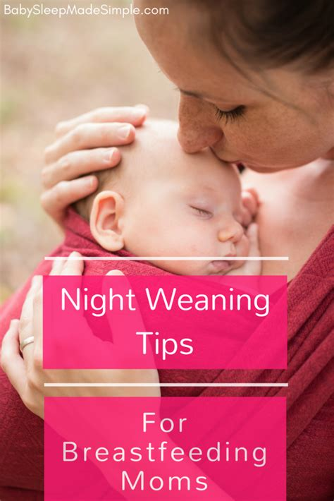 weaning made easy all b0065gf4ok night weaning tips for breastfeeding moms baby sleep made simple