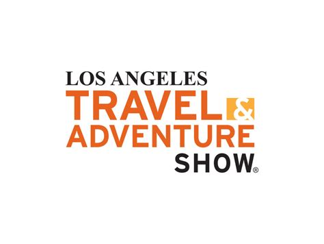 travel los angeles magazine los angeles travel adventure show los angeles magazine