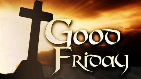 good friday pictures hd wallpapers  good friday  wallpapers hd  pics