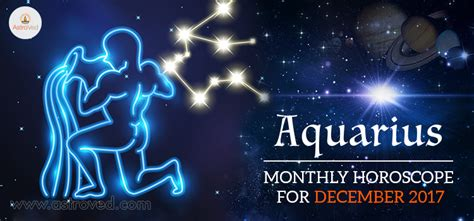 december 2017 aquarius monthly horoscope aquarius