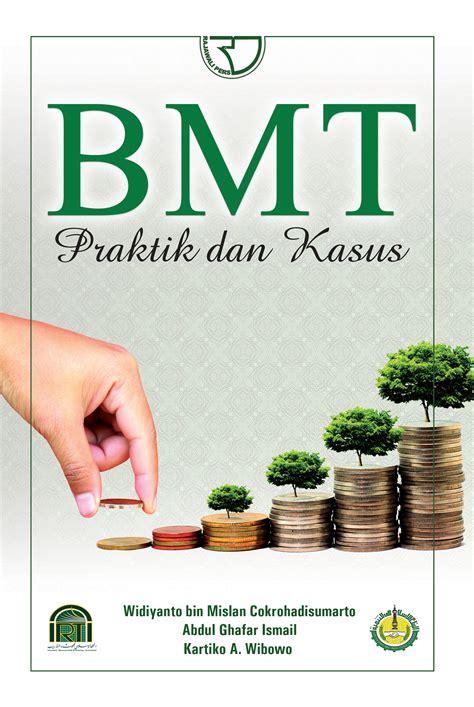 Akuntansi Keuangan Syariah Teori Dan Praktik Sarip Muslim Buku Ak bmt praktik dan teori rajagrafindo persada