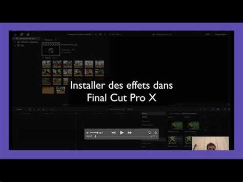 final cut pro youtube installer des plug ins dans final cut pro x youtube