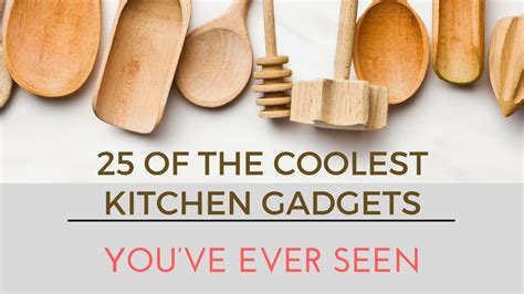 25 Of The Coolest Kitchen Gadgets You Ve Ever Seen Plus 5 | 25 of the coolest kitchen gadgets you ve ever seen youtube