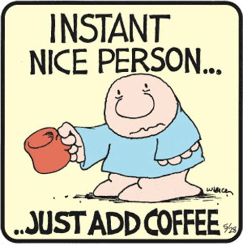 Need A Giggle? Here's Some #Coffee #Humor! ~ #Funny   Maryland Momma's Rambles