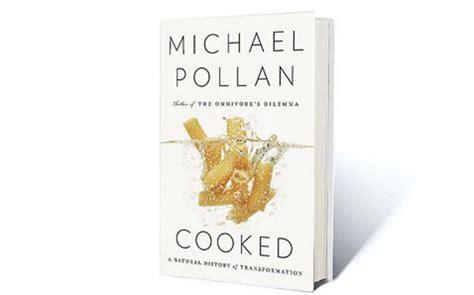 cooked a natural history of transformation cooked a natural history of transformation book review destination ksa