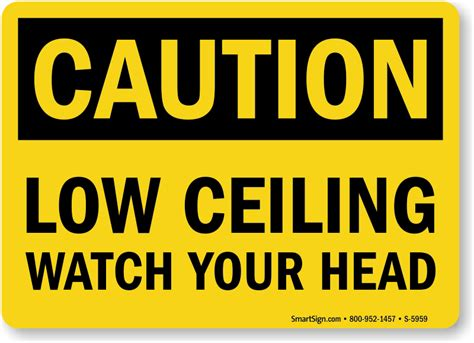 Ceiling Signs by Your Signs Low Clearance Warning Signs