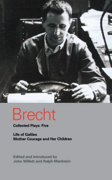 libro mother courage and her brecht collected plays five life of galileo and mother courage and her children by bertolt