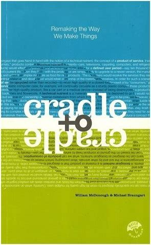 libro why we make things livro cradle to cradle embalagem sustent 225 vel